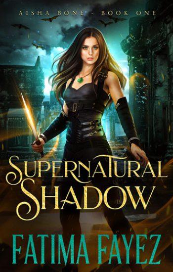 Aisha-Bone-Book-1-Supernatural-Shadow-Fatima-Fayez-Urban-Fantasy-Book-web-350