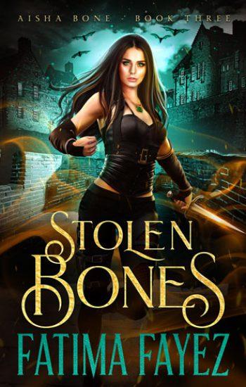 Aisha-Bone-Book-3-Stolen-Bones-Fatima-Fayez-Urban-Fantasy-Book-web-350
