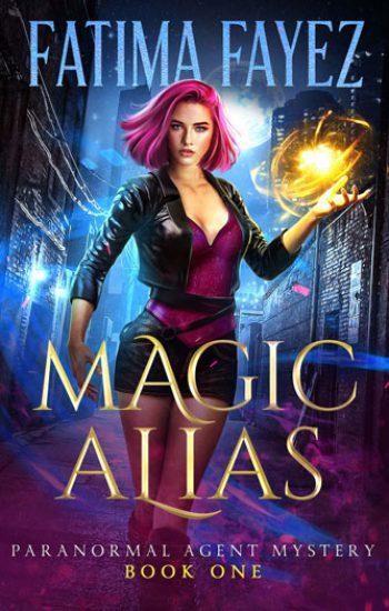 Paranormal-Agent-Mystery-Book-1-Magic-Alias-Fatima-Fayez-Urban-Fantasy-Book-web-350